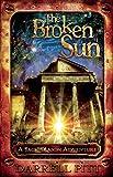 Darrell Pitt Broken Sun, The : A Jack Mason Adventure