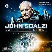 Geisterbrigaden (Krieg der Klone 2)   John Scalzi