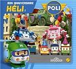Robocar Poli - Bon anniversaire, H�li !