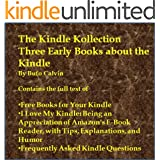 The Kindle Kollection: Three Early Books about the Kindle