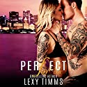 Perfect for Us: Undercover Series, Book 3 Audiobook by Lexy Timms Narrated by David Angell