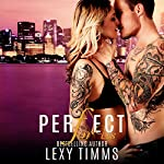 Perfect for Us: Undercover Series, Book 3 | Lexy Timms