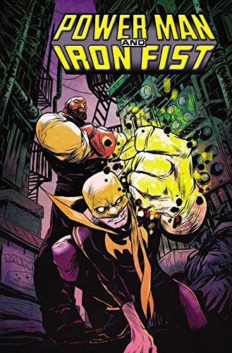 power-man-and-iron-fist-vol-1-the-boys-are-back-in-town