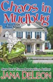 Chaos in Mudbug: 6 (Ghost-in-Law Mystery/Romance)