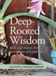 Deep-Rooted Wisdom: Stories and Skill...