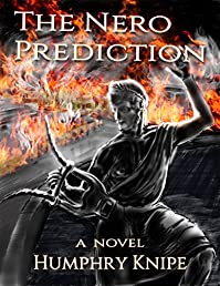 The Nero Prediction by Humphry Knipe ebook deal
