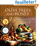 Olive Trees and Honey: A Treasury of...