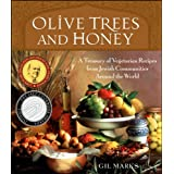A Treasury of Jewish Vegetarian Recipes from Around the World: Soups, Salads, Side Dishes and Main Courses for Holidays and Every Day (Lifestyles General)by Gil Marks