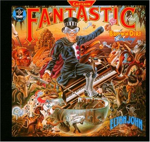 Elton John - Captain Fantastic And The Brown Dirt Cowboy - Zortam Music