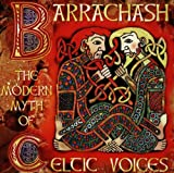 Various Barrachash-Modern Myth of Celtic Voices