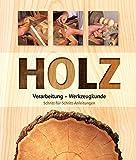 Holz: Verarbeitung - Werkzeugkunde