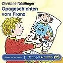 Opa-Geschichten vom Franz Hörbuch von Christine Nöstlinger Gesprochen von: Christine Nöstlinger