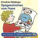Opa-Geschichten vom Franz | Christine Nöstlinger