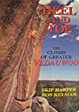 Heel and Toe: The Climbs of Greater Vedauwoo, Wyoming