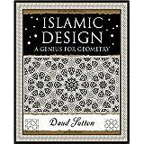 Islamic Design: A Genius for Geometryby Daud Sutton
