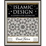 Islamic Design: A Genius for Geometryby Daud Sutton