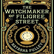The Watchmaker of Filigree Street | [Natasha Pulley]