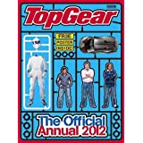 Top Gear: Official Annual 2012 (Annuals 2012)by Dan Newman