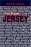 img - for I'm from Jersey by Elaine M. Isaacson (2006-10-02) book / textbook / text book