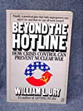 Beyond the Hotline (0140088636) by Ury, William L.