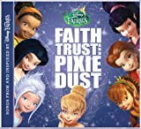 Disney Fairies: Faith, Trust and Pixie Dust