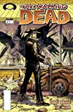 The Walking Dead #1 by Robert Kirkman and Tony Moore