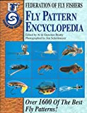 img - for Fly Pattern Encyclopedia: Over 1600 of the Best Fly Patterns (Federation of Fly Fishers) book / textbook / text book