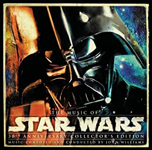 The Music Of Star Wars: 30Th Anniversary Collector's Edition