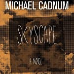 Skyscape: A Novel | Michael Cadnum