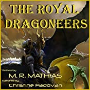 The Royal Dragoneers: The Dragoneers Saga, Book One | M. R. Mathias