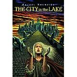 The City in the Lake ~ Rachel Neumeier