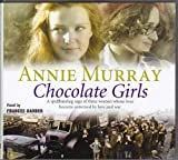 Annie Murray Chocolate Girls (Audiobook)