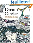 Dream Catcher: mindfulness: A beautif...