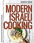 Modern Israeli Cooking: 100 New Recip...