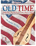 Mel Bay's Favorite Old-Time American Songs for Dulcimer