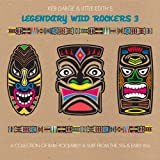 Keb Darge And Little Edith'S Legendary Wild Rockers Vol. 3