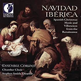 Christmas Spanish Music And Villancicos From The Renaissance