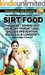 SIRT FOOD + FREE Healthy Eating Recip...