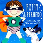 Potty Superhero: Get ready for big bo...