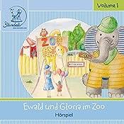 Ewald und Gloria im Zoo (Sterntaler Hörgeschichten) | Katja Ruhl