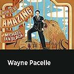 Wayne Pacelle | Michael Ian Black,Wayne Pacelle