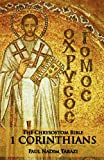 img - for The Chrysostom Bible - 1 Corinthians: A Commentary book / textbook / text book