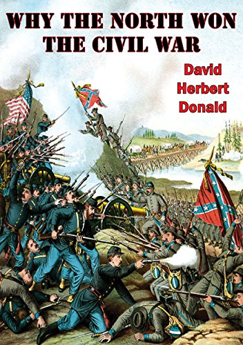 why north won civil war david donald reflection economic m The confederate-flag backlash and the new the story of the civil war is that the united states won the war 5:11 am how the us and north korea are.