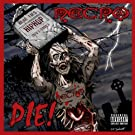Die! [Explicit]