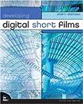 Developing Digital Short Films (Voice...