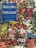 img - for Make Your Watercolors Look Professional book / textbook / text book