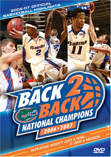 Cover art for  Florida Gators - Back 2 Back National Champions 2006 - 2007