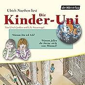Warum bin ich Ich? (Die Kinder-Uni) | Ulrich Janßen, Ulla Steuernagel