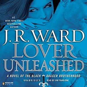 Lover Unleashed: The Black Dagger Brotherhood, Book 9 | [J. R. Ward]