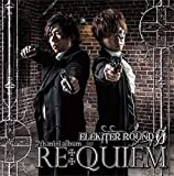 ELEKITER ROUND 0 7th.ミニアルバム RE:QUIEM【豪華盤】